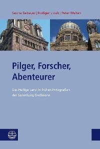 Cover Pilger, Forscher, Abenteurer