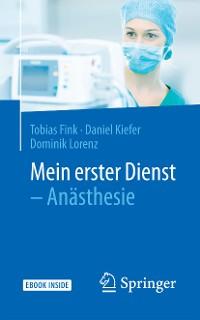Cover Mein erster Dienst - Anästhesie