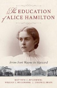 Cover The Education of Alice Hamilton