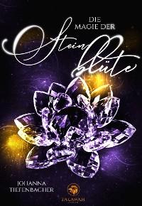 Cover Die Magie der Steinblüte