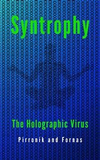 Cover Syntropy. The holographic virus