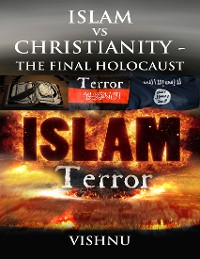 Cover Islam Vs Christianity - The Final Holocaust