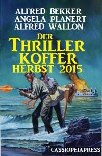 Cover Der Thriller Koffer Herbst 2015