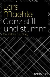 Cover Ganz still und stumm