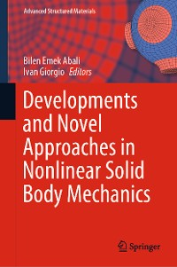 Cover Developments and Novel Approaches in Nonlinear Solid Body Mechanics