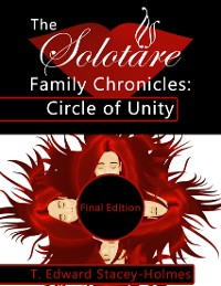 Cover The Solotäre Family Chronicles : Circle of Unity Final Edition