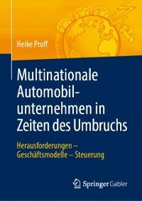 Cover Multinationale Automobilunternehmen in Zeiten des Umbruchs