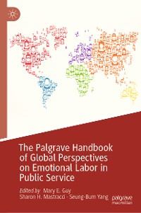 Cover The Palgrave Handbook of Global Perspectives on Emotional Labor in Public Service