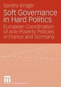 Cover Soft Governance in Hard Politics