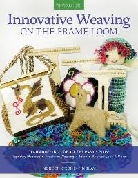 Cover Innovative Weaving on the Frame Loom