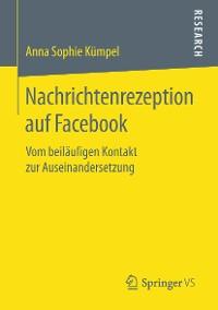 Cover Nachrichtenrezeption auf Facebook