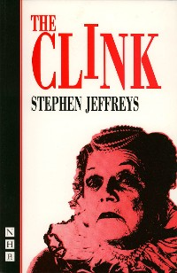 Cover The Clink (NHB Modern Plays)