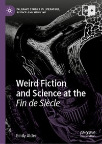 Cover Weird Fiction and Science at the Fin de Siècle