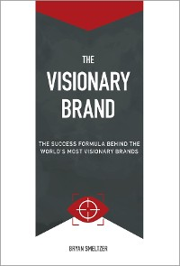 Cover The Visionary Brand
