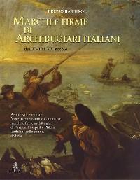 Cover Marchi e firme di archibugiari italiani dal XVI al XIX secolo