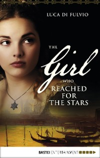 Cover The Girl who Reached for the Stars