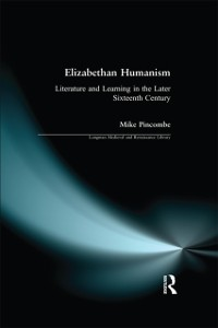 Cover Elizabethan Humanism