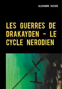 Cover Les Guerres de Drakayden - Le Cycle Nerodien