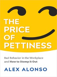 Cover The Price of Pettiness