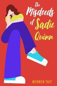 Cover The Misdeeds of Sadie Quinn