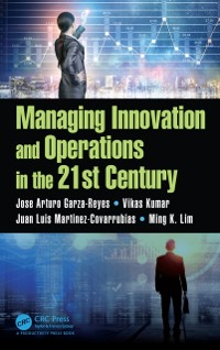 Cover Managing Innovation and Operations in the 21st Century