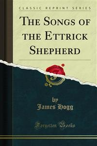 Cover The Songs of the Ettrick Shepherd