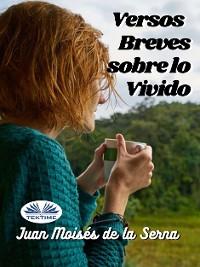 Cover Versos Breves Sobre Lo Vivido