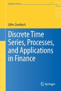 Cover Discrete Time Series, Processes, and Applications in Finance