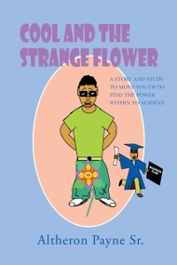 Cover Cool and the Strange Flower