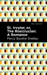Cover St. Irvyne; or The Rosicrucian