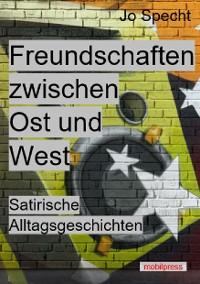 Cover Freundschaften zwischen Ost und West