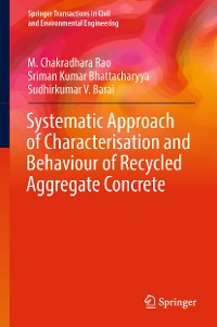 Cover Systematic Approach of Characterisation and Behaviour of Recycled Aggregate Concrete