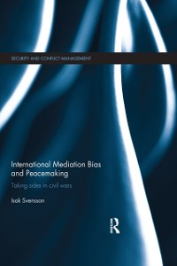 Cover International Mediation Bias and Peacemaking
