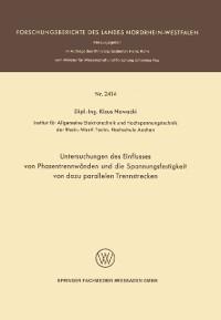 Cover Untersuchungen des Einflusses von Phasentrennwanden und die Spannungsfestigkeit von dazu parallelen Trennstrecken