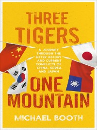 Cover Three Tigers, One Mountain