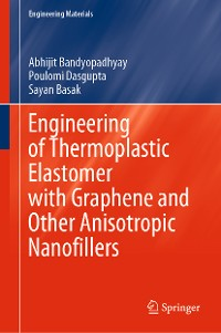 Cover Engineering of Thermoplastic Elastomer with Graphene and Other Anisotropic Nanofillers