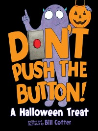 Cover Don't Push the Button! Halloween