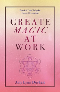 Cover Create Magic at Work