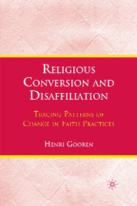 Cover Religious Conversion and Disaffiliation