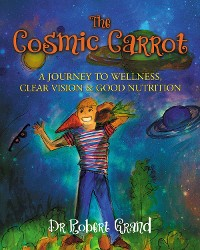 Cover The Cosmic Carrot