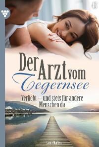 Cover Der Arzt vom Tegernsee 43 – Arztroman
