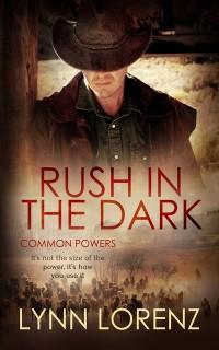 Cover Rush in the Dark