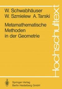 Cover Metamathematische Methoden in der Geometrie