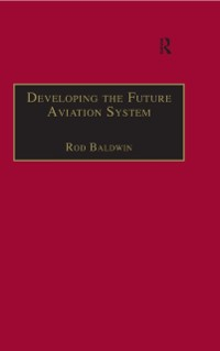 Cover Developing the Future Aviation System