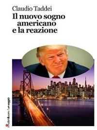 Cover Il nuovo sogno americano e la reazione
