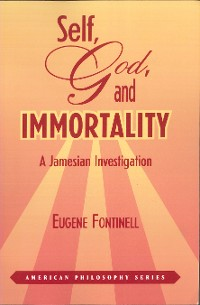 Cover Self, God and Immortality