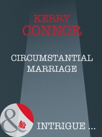 Cover Circumstantial Marriage (Mills & Boon Intrigue) (Thriller, Book 10)