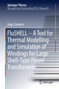 Cover FluSHELL – A Tool for Thermal Modelling and Simulation of Windings for Large Shell-Type Power Transformers
