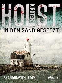 Cover In den Sand gesetzt - Skandinavien-Krimi