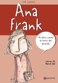 Cover Me llamo Ana Frank